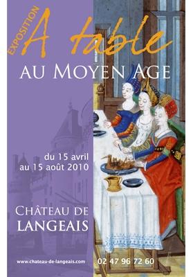 affiche de l'exposition à table au Moyen-âge au Château de Langeais avec des factices Cobalt Fx